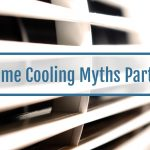 Home Cooling Myths
